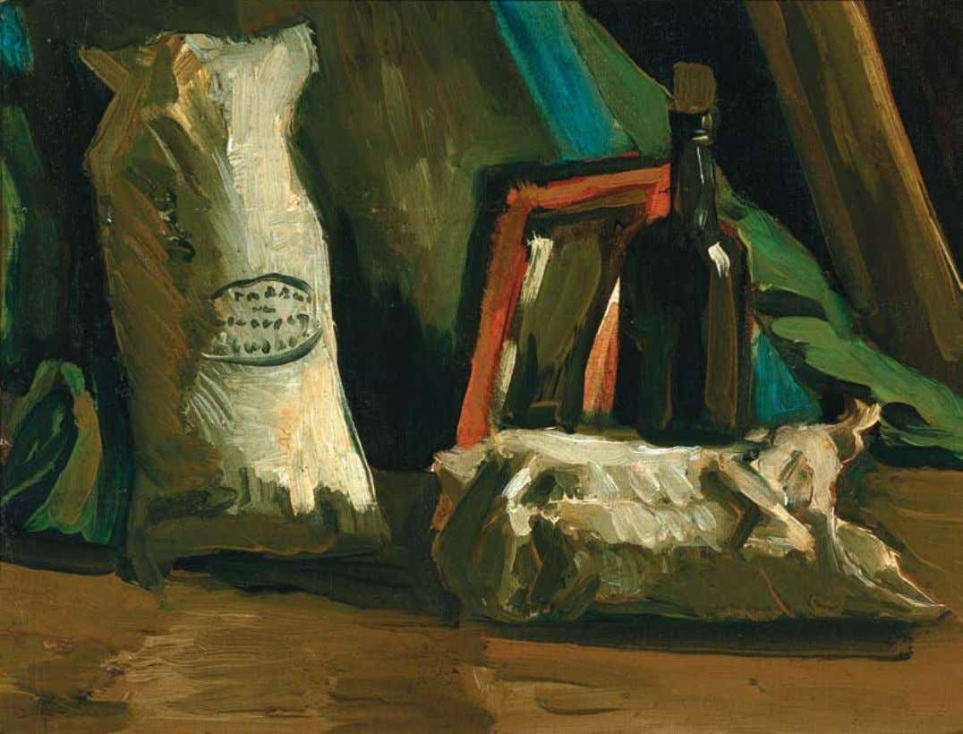 Vincent Van gogh Vincent van Gogh 1853-1890 • Dutch Still Life with Two Sacks and a