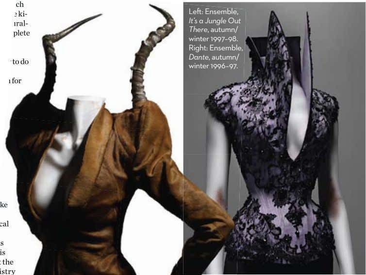 Le : Ensemble, It's a Jungle Out There, autumn/ winter 1997–98. Right: Ensemble, Dante, autumn/