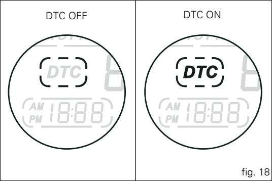 DTC OFF DTC ON fig. 18