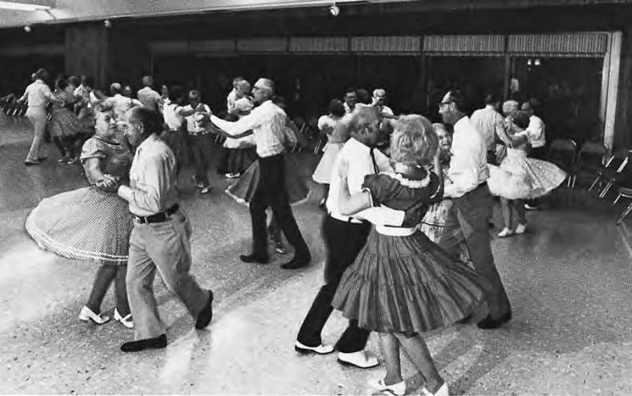 square dancers. Dancing is not our work. It is our hobby. The square dance is an