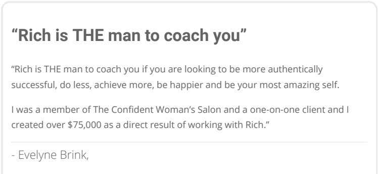 """Rich is THE man to coach you"" ""Rich is THE man to coach you if"