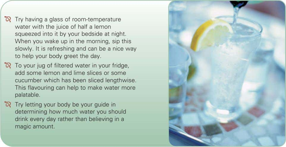 Try having a glass of room-temperature water with the juice of half a lemon squeezed