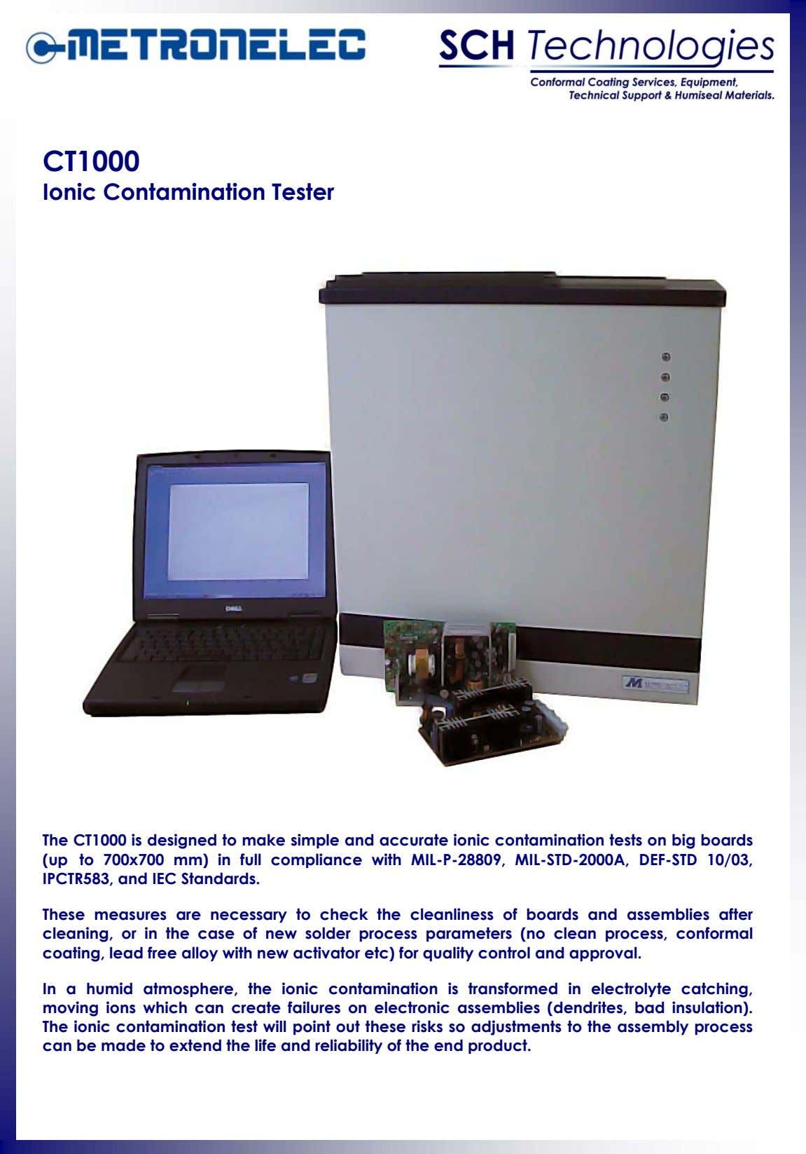 CT1000 Ionic Contamination Tester The CT1000 is designed to make simple and accurate ionic contamination