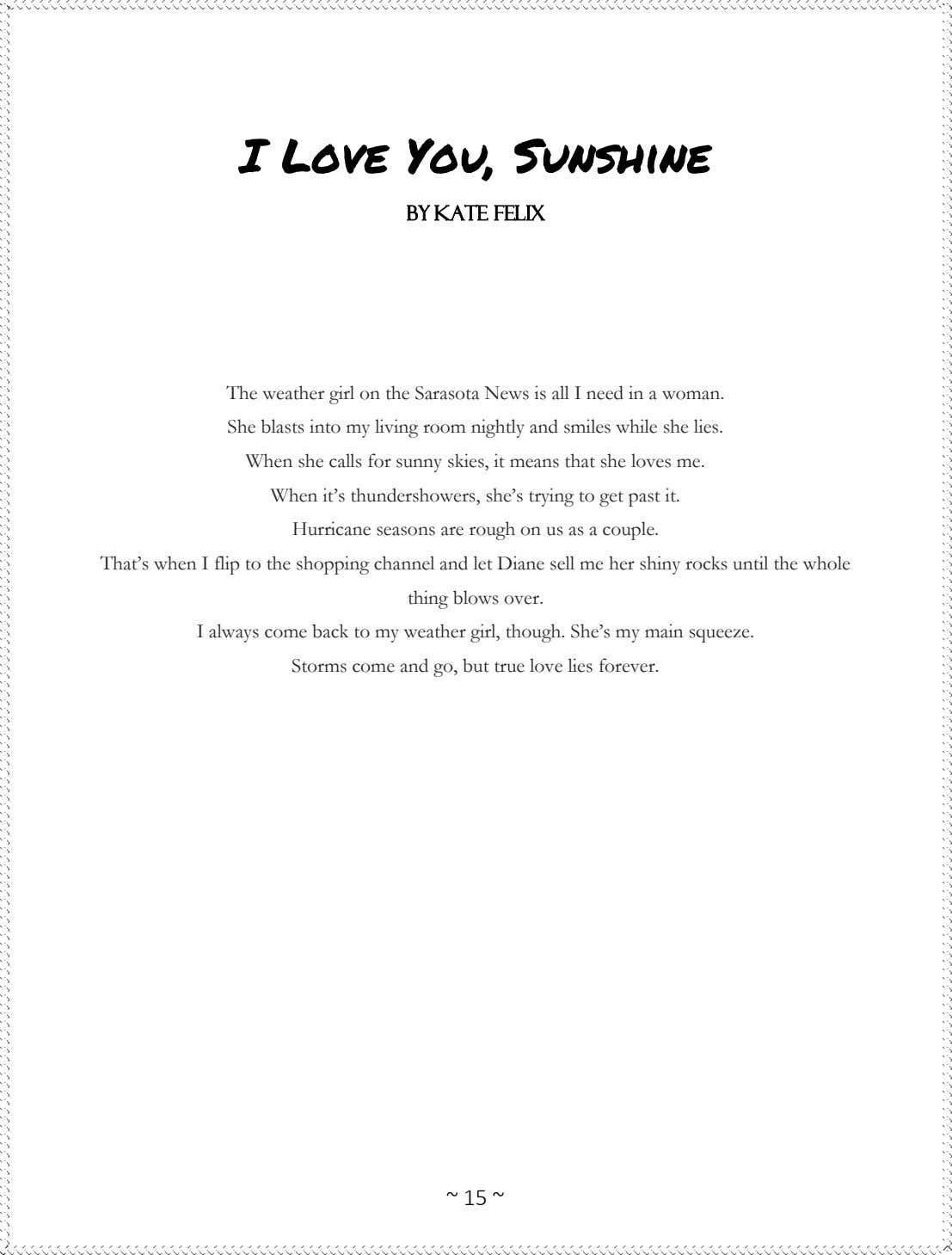 I Love You, Sunshine BY KATE FELIX The weather girl on the Sarasota News is