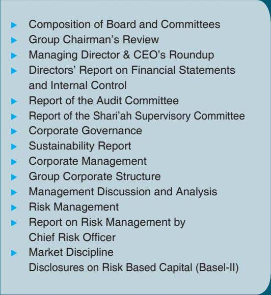 Composition of Board and Committees Group Chairman's Review Managing Director & CEO's Roundup Directors'