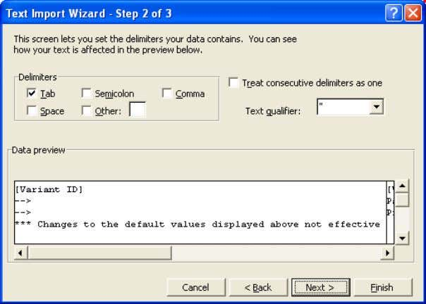 of 3 dialog box Note: The Delimiters are identified as Tab. 3. Accept these settings by