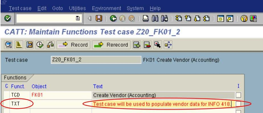 Maintain Functions Test case… screen will be displayed 3. Click in the Funct. column on the