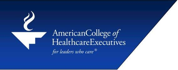2006 Hospital Executive Pay* Senior-Level Positions Median base salary for all hospitals surveyed Chief executive