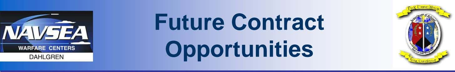 Future Contract Opportunities