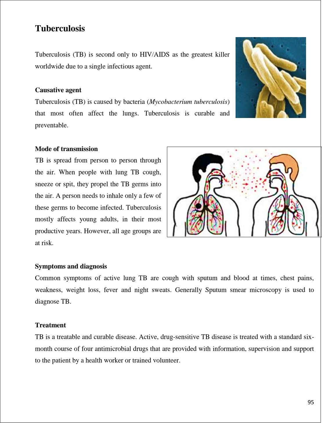 Tuberculosis Tuberculosis (TB) is second only to HIV/AIDS as the greatest killer worldwide due to