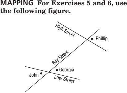 High Street MAPPING For Exercises 5 and 6, use the following figure. Low Street Phillip