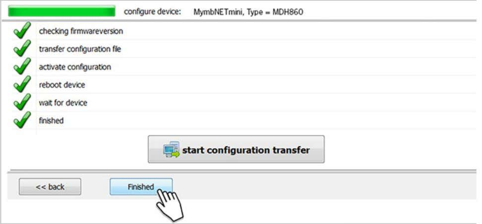 - First Steps The settings from mbCONNECT 24 are now copied to the device. If all