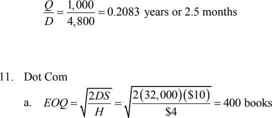 Q 1,000  0.2083 D  4,800 years or 2.5 months 11. Dot Com 232,000$10