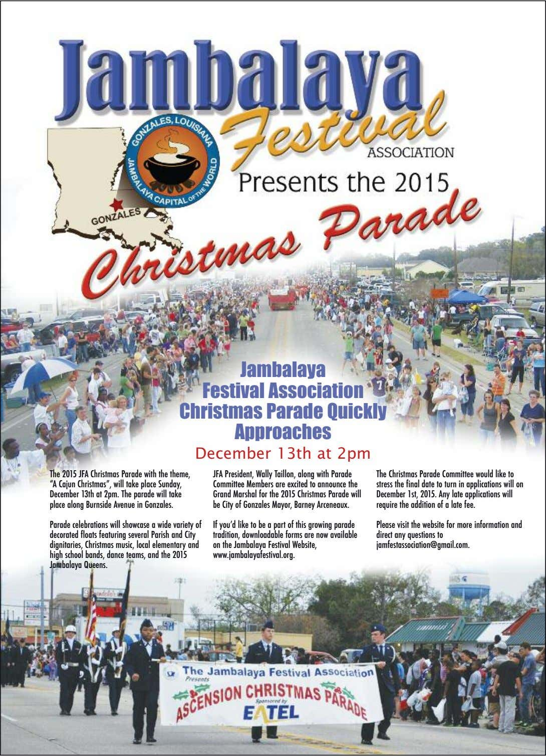 Jambalaya Festival Association Christmas Parade Quickly Approaches December 13th at 2pm The 2015 JFA Christmas