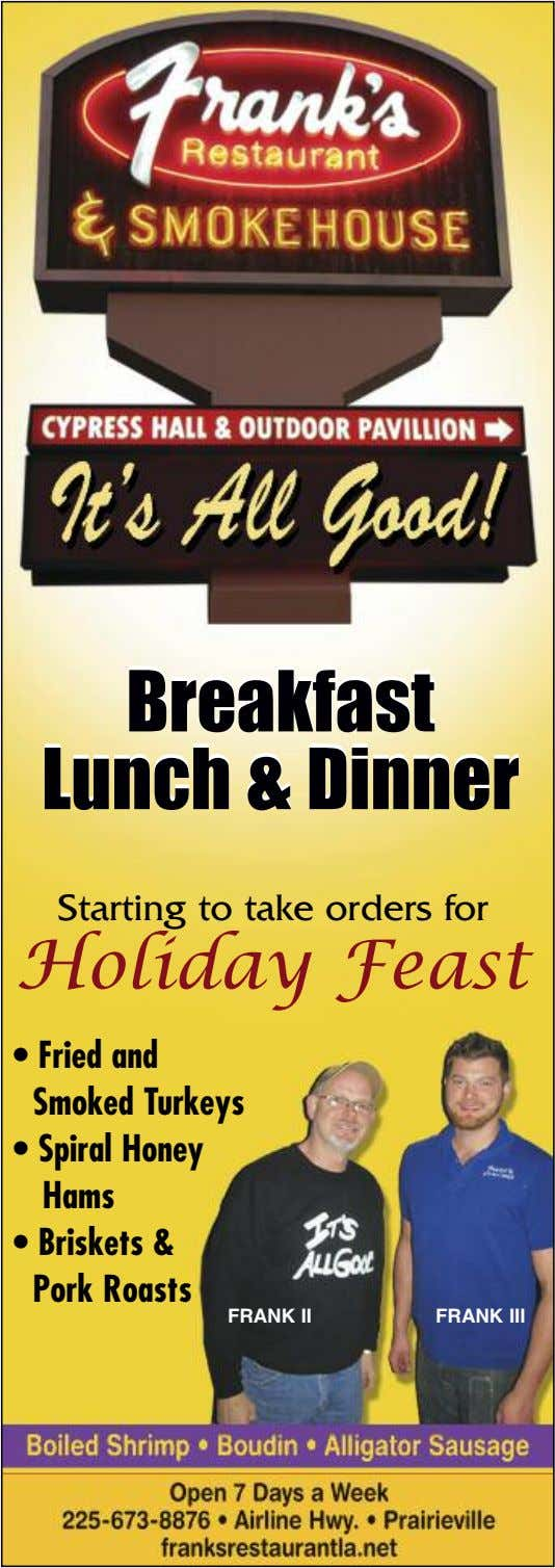 Breakfast Breakfast Lunch Lunch & & Dinner Dinner Starting to take orders for Holiday Feast