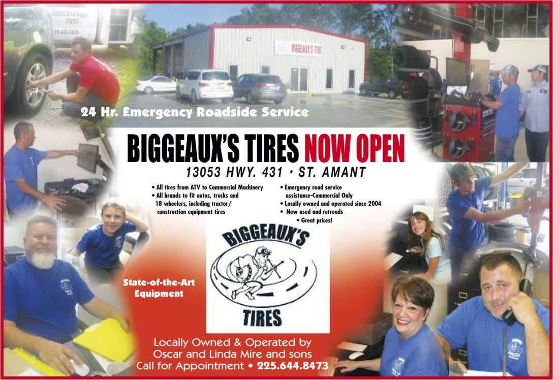 24 Hr. Emergency Roadside Service BIGGEAUX'STIRESNOWOPEN 13053 HWY. 431 • ST. AMANT • All tires