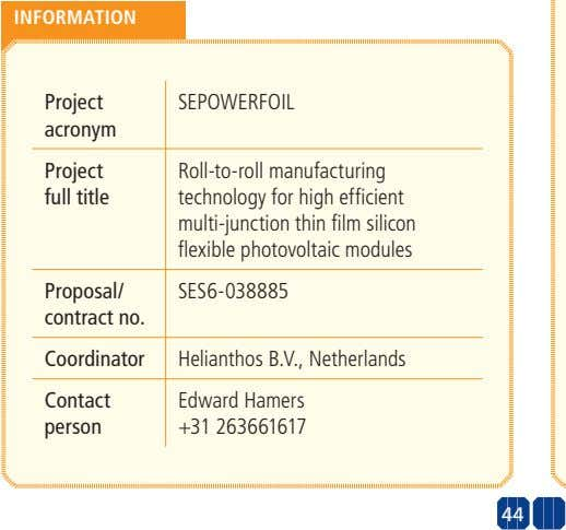 INFORMATION Project SEPOWERFOIL acronym Project full title Roll-to-roll manufacturing technology for high
