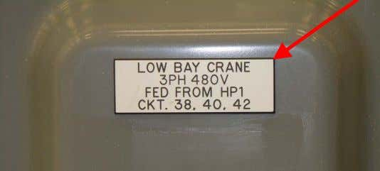 for all LLE bridge cranes are clearly labeled on the cover. Rev. 04/22/2014 Overhead Crane Safety