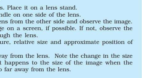 Take a concave lens. Place it on a lens stand. Place a burning candle on