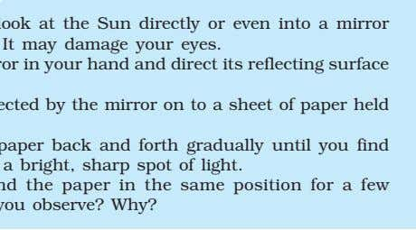 CAUTION: Do not look at the Sun directly or even into a mirror reflecting sunlight.
