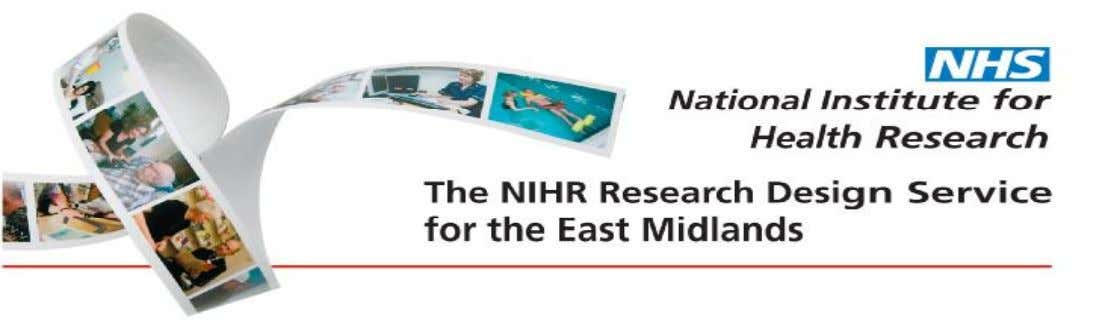 The NIHR Research Design Service for Yorkshire & the Humber An Introduction to Qualitative Research