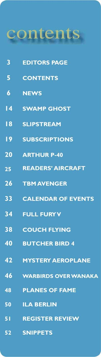 contents 3 EDITORS PAGE 5 CONTENTS 6 NEWS 14 SWAMP GHOST 18 SLIPSTREAM 19 SUBSCRIPTIONS