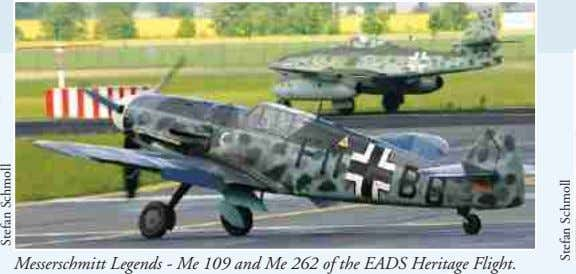 Messerschmitt Legends - Me 109 and Me 262 of the EADS Heritage Flight. Stefan Schmoll