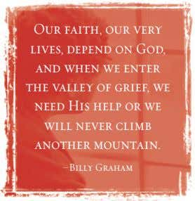 Our faith, our very lives, depend on God, and when we enter the valley of