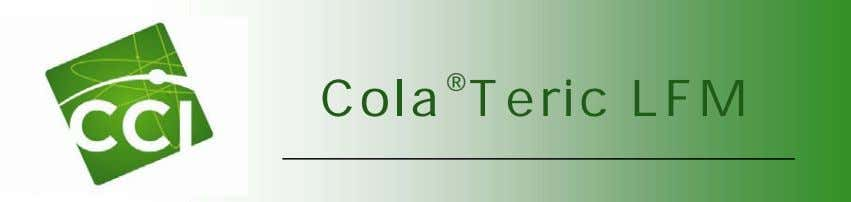 Cola ® Teric LFM