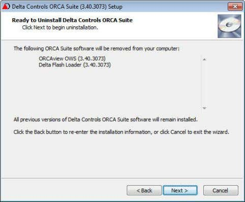 The Ready to Uninstall dialog appears. 2. Ready to Uninstall a. Click Next to begin removal
