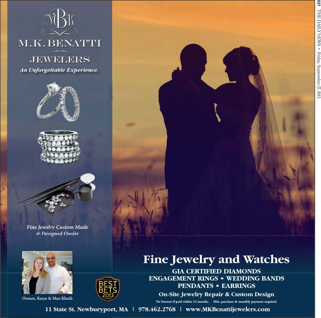 S27 The Daily News • Friday, September 27, 2013 An Unforgettable Experience. Fine Jewelry and