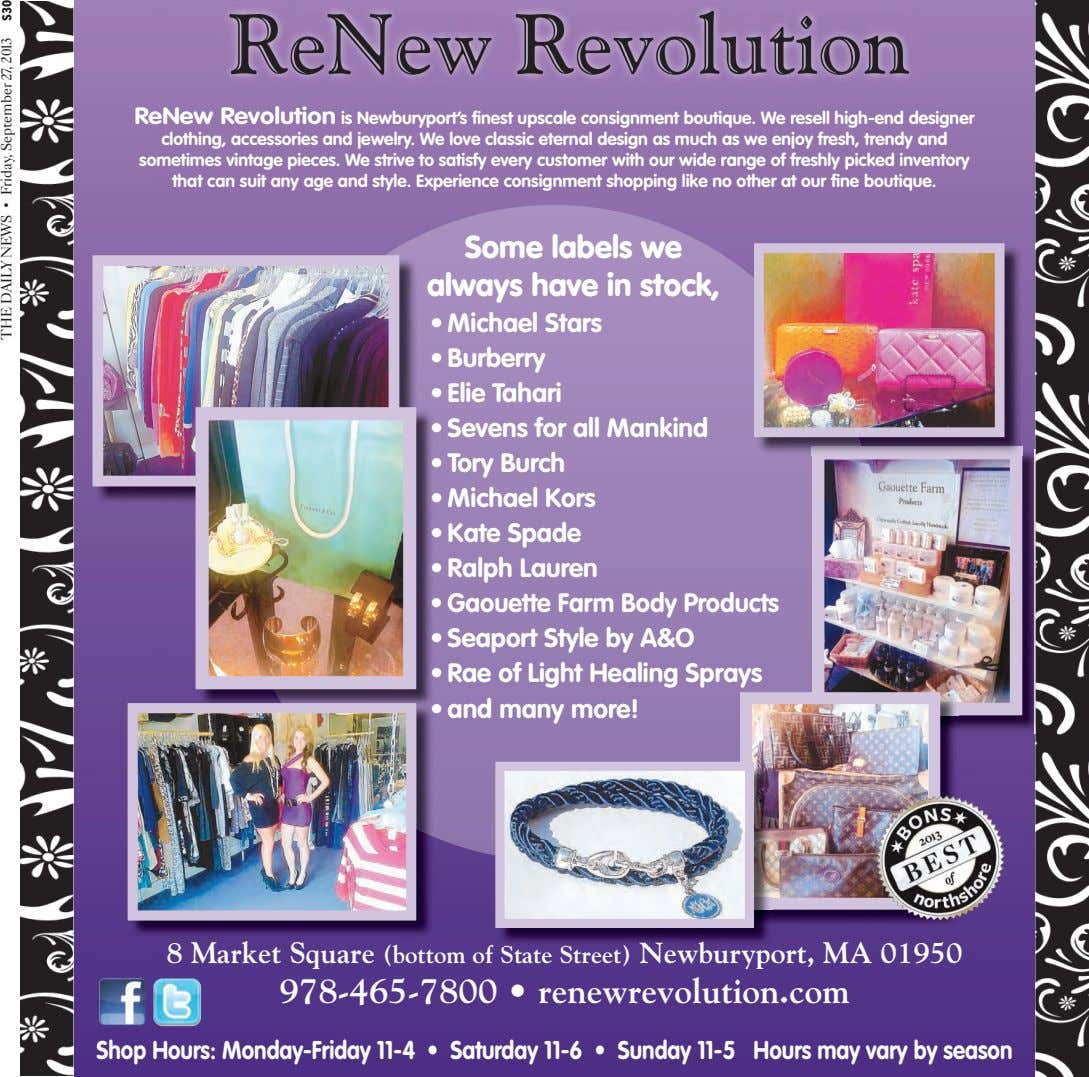 ReNew Revolution ReNew Revolution is Newburyport's finest upscale consignment boutique. We resell high-end designer