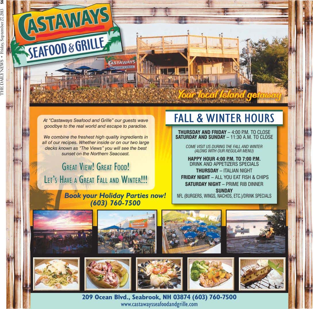 "Your local Island getaway FALL & WINTER HOURS At ""Castaways Seafood and Grille"" our guests"