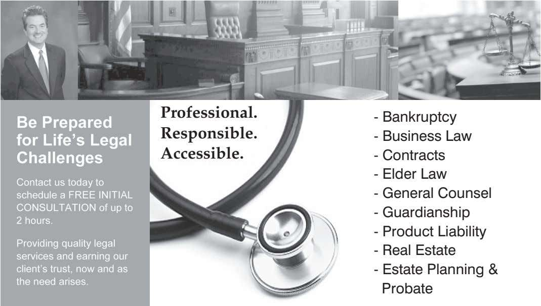 Professional. - Bankruptcy Responsible. - Business Law Accessible. - Contracts - Elder Law - General