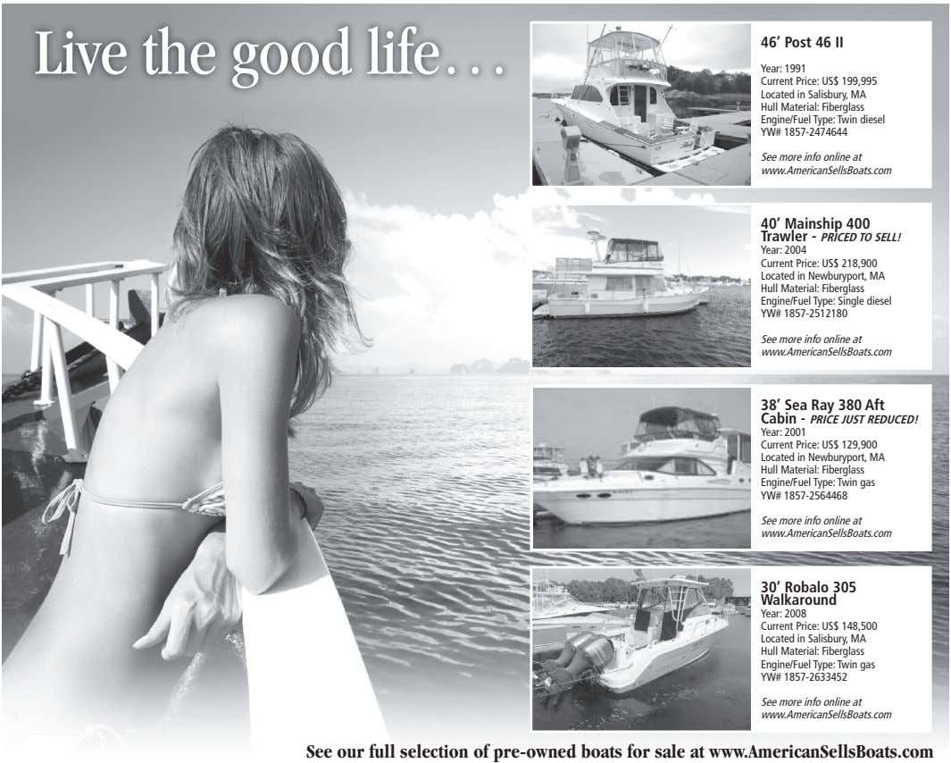 Live the good life… 46' Post 46 II Year: 1991 Current Price: US$ 199,995 Located