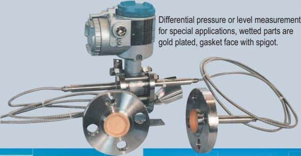 Differential pressure or level measurement for special applications, wetted parts are gold plated, gasket face
