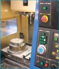by a Helium tester to guarantee the integrity of the weld. Machining Facilities : The numerous