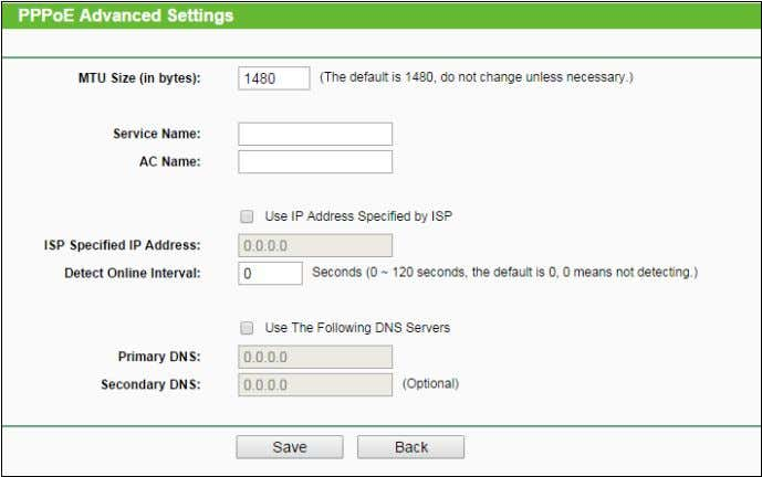 button, and the page shown in Figure 4-10 will then appear: Figure 4-10 PPPoE Advanced Settings