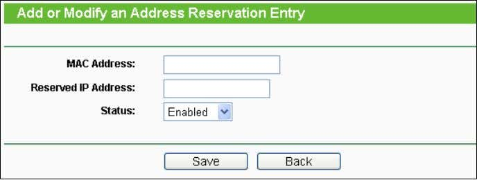 notation. 3. Click the Save button when finished. Figure 4-30 Add or Modify an Address Reservation