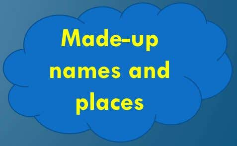Made-up names and places