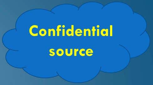 Confidential source
