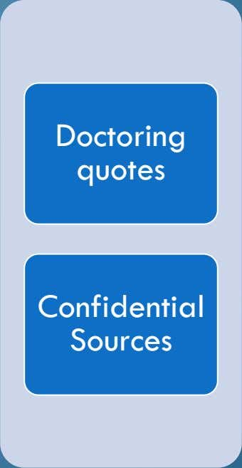 Confidential Doctoring Sources quotes