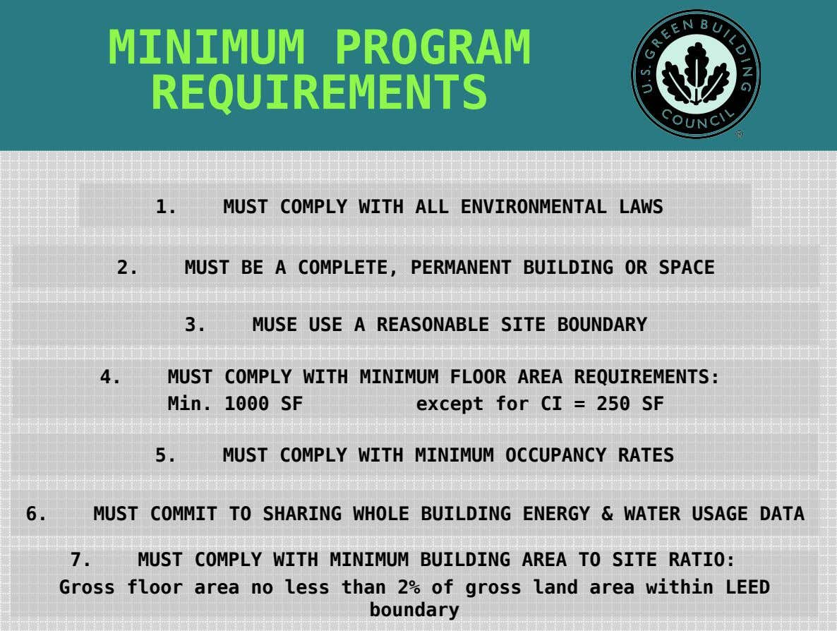 MINIMUM PROGRAM REQUIREMENTS 1. MUST COMPLY WITH ALL ENVIRONMENTAL LAWS 2. MUST BE A COMPLETE,