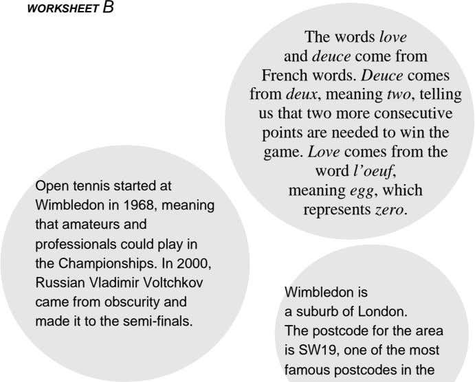 WORKSHEET B Open tennis started at Wimbledon in 1968, meaning that amateurs and professionals could