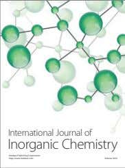 International Journal of Inorganic Chemistry Hindawi Publishing Corporation http://www.hindawi.com Volume 2014