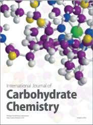 International Journal of Carbohydrate Chemistry Hindawi Publishing Corporation http://www.hindawi.com Volume 2014