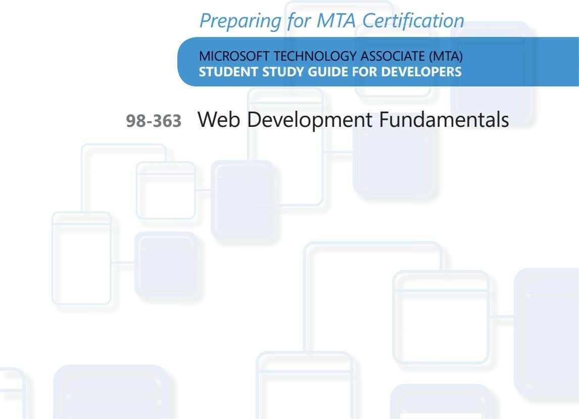 Preparing Preparing for MTA Certification ffor MTA Certification for MTA Certification MICROSOFT TECCHNOLOGY