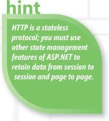 HTTP is a stateless protocol; you must use other state management state statesta features of