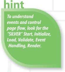 "To understand events and control page fl ow, look for the ""SILVER"" Start, Initialize, Load,"