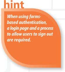 When using forms- based authentication, a login page and a process to allow users to